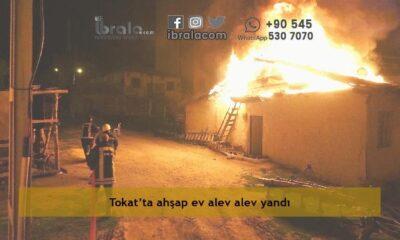 Tokat'ta ahşap ev alev alev yandı