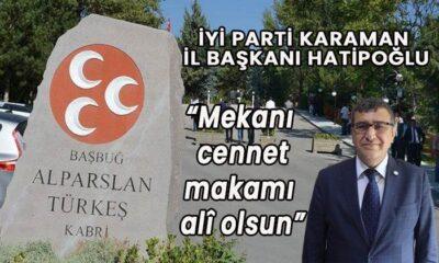 İYİ Parti Karaman İl Başkanı Türkeş'i andı