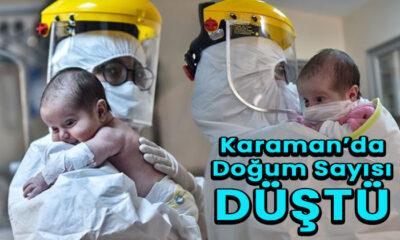Karaman'da doğum sayısı düştü! Bütün istatistikler