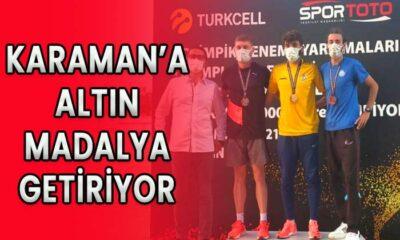 Karaman'a altın madalya getiriyor