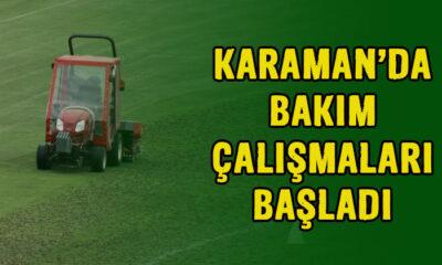 Karaman'da bakım çalışmaları başladı