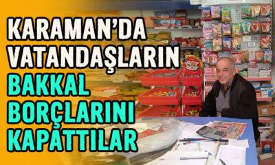 Karaman'da vatandaşların bakkal borçlarını kapattılar