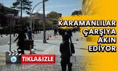 Karamanlılar çarşıya akın ediyor!