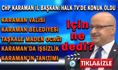 CHP Karaman İl Başkanı ne dedi?