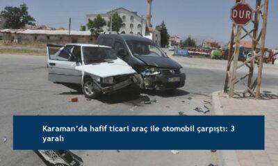 Karaman'da hafif ticari araç ile otomobil çarpıştı: 3 yaralı