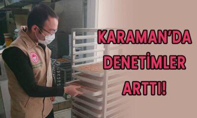 Karaman'da denetimler arttı