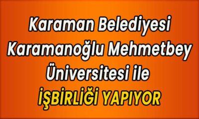 Karaman'da Üniversite ve Belediye işbirliği yapacak
