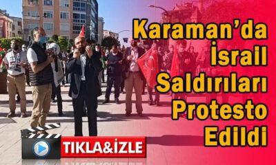 Karaman'da İsrail saldırıları protesto edildi