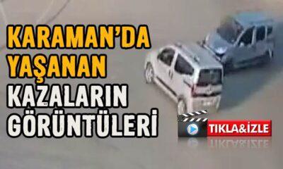 Karaman'da meydana gelen kazaların videosu