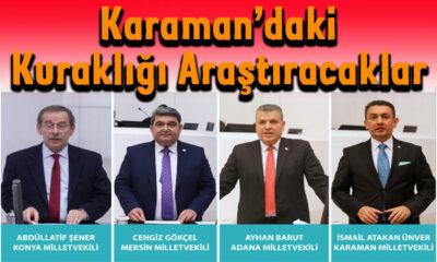 Karaman'daki kuraklığı araştıracaklar