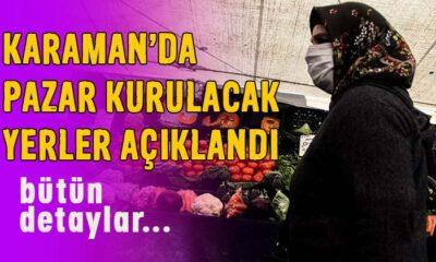 Karaman'da pazar kurulacak yerler ve detaylar