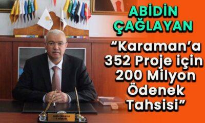 Karaman'a 352 proje 200 milyon ödenek tahsisi