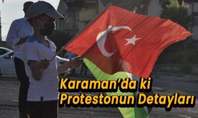 Karaman'da yapılan protestonun detayları