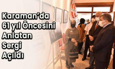 Karaman'da 61 yıl öncesini anlatan sergi açıldı