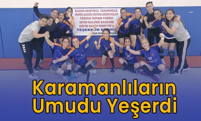 Karamanlıların umudu yeşerdi