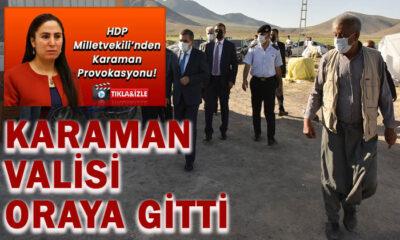 HDP'li Vekilin gündeme getirdiği yere Karaman Valisi gitti