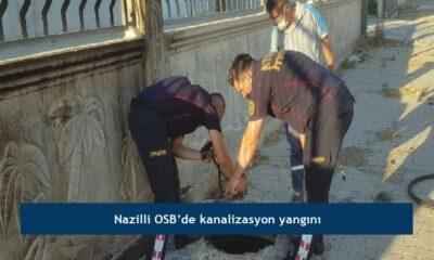 Nazilli OSB'de kanalizasyon yangını