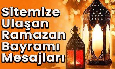 Sitemize ulaşan Ramazan Bayramı kutlama mesajları