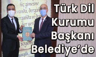 Türk Dil Kurumu Başkanı Belediye'de