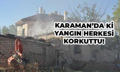 Karaman'da yangın yürekleri ağızlara getirdi !
