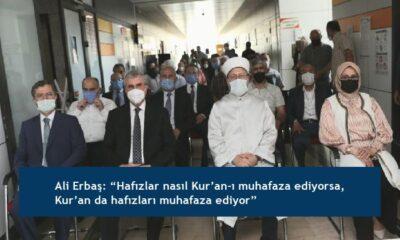 """Ali Erbaş: """"Hafızlar nasıl Kur'an-ı muhafaza ediyorsa, Kur'an da hafızları muhafaza ediyor"""""""