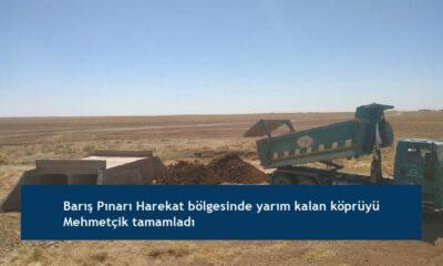 Barış Pınarı Harekat bölgesinde yarım kalan köprüyü Mehmetçik tamamladı