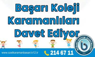 Başarı Koleji Karamanlıları davet ediyor
