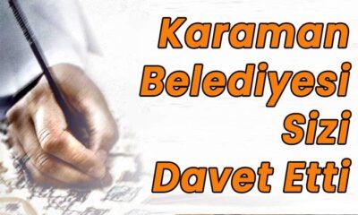 Karaman Belediyesi sizi davet etti