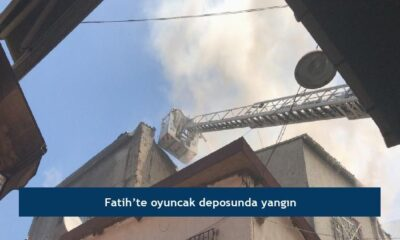Fatih'te oyuncak deposunda yangın
