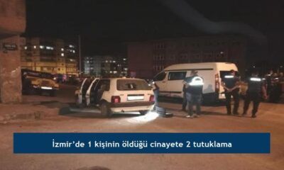 İzmir'de 1 kişinin öldüğü cinayete 2 tutuklama