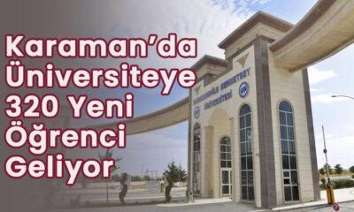 Karaman'da Üniversiteye 320 yeni öğrenci