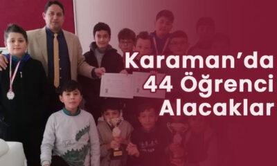 Karaman'da 44 öğrenci alacaklar