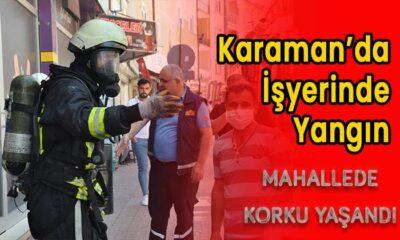 Karaman'da işyerinde yangın!
