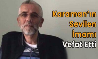 Karaman'ın sevilen imamı vefat etti
