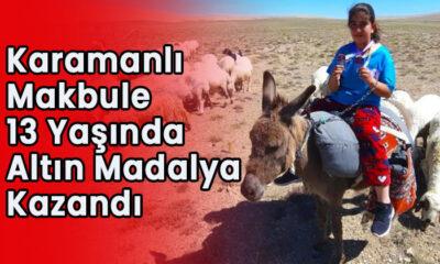 Karamanlı Makbule 13 yaşında altın madalya kazandı