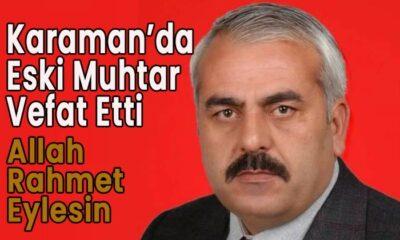 Karaman'da eski muhtar vefat etti
