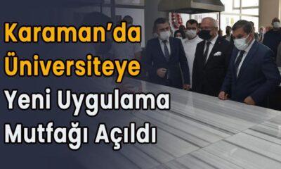 Karaman'da yeni uygulama mutfağı açıldı