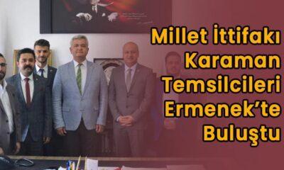 Millet İttifakı Karaman temsilcileri Ermenek'te buluştu