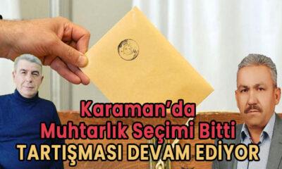 Karaman'da seçim bitti tartışması devam ediyor