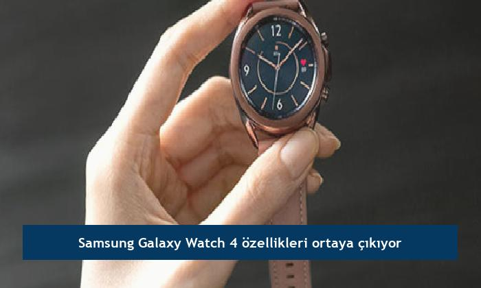 Samsung Galaxy Watch 4 özellikleri ortaya çıkıyor