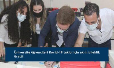 Üniversite öğrencileri Kovid-19 takibi için akıllı bileklik üretti