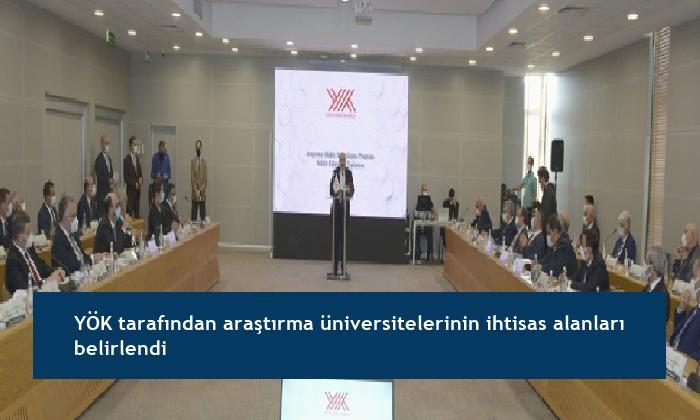 YÖK tarafından araştırma üniversitelerinin ihtisas alanları belirlendi