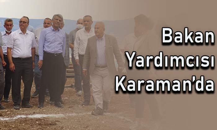 Bakan Yardımcısı Karaman'da