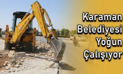Karaman Belediyesi yoğun çalışıyor