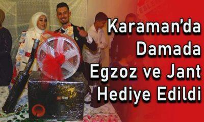 Karaman'da damada jant ve egzoz hediye edildi