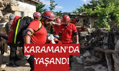 Karaman'da yaşandı
