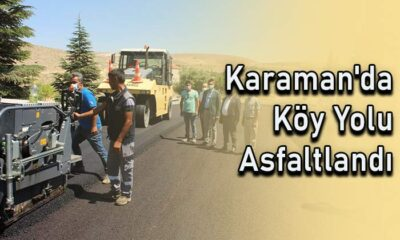 Karaman'da köy yolu asfaltlandı