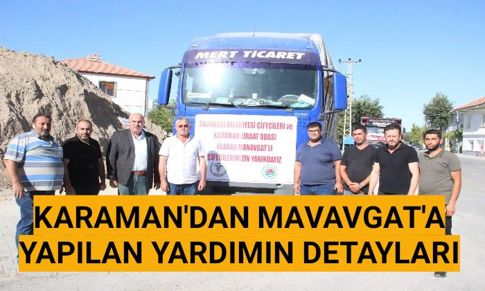 Karaman'dan Manavgat'a yapılan yardımın detayları