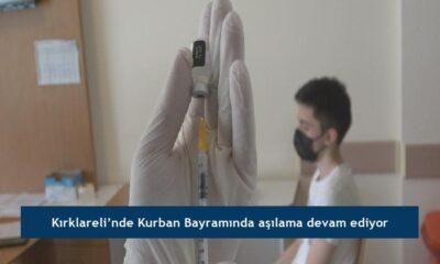 Kırklareli'nde Kurban Bayramında aşılama devam ediyor