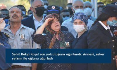 Şehit Bekçi Koşal son yolculuğuna uğurlandı: Annesi, asker selamı ile oğlunu uğurladı